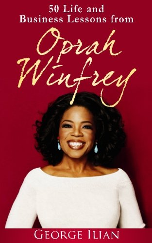 Oprah Winfrey Life Business Lessons