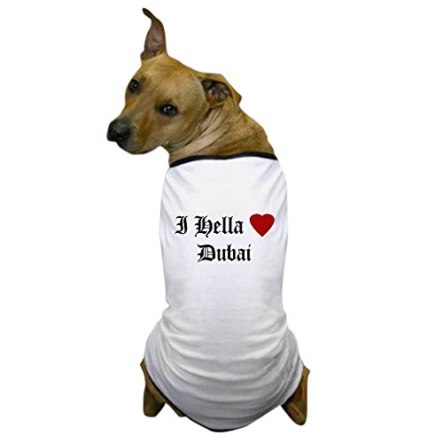 CafePress - Hella Love Dubai Dog T-Shirt - Dog T-Shirt, Pet Clothing, Funny Dog Costume