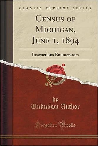Census of Michigan, June 1, 1894: Instructions Enumerators