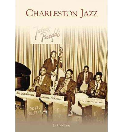 Download [(Charleston Jazz)] [Author: Jack McCray] published on (June, 2007) pdf