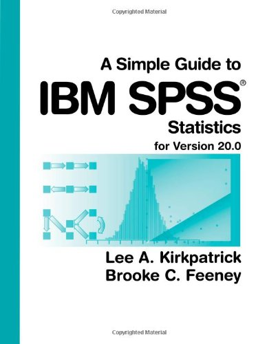 a-simple-guide-to-ibm-spss-for-version-200