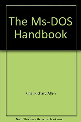The Ms-DOS Handbook: Richard Allen King: 9780895883520
