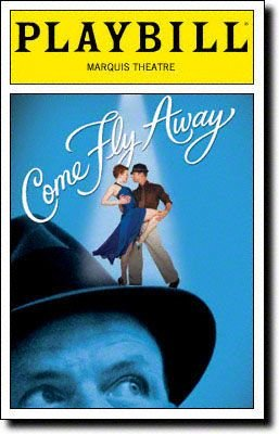 Brand New Color Playbill from Come Fly Away starring Karine Plantadit-Bageot John Selya Matthew Stockwell Dibble Holley Farmer Keith Roberts ** Twyla Tharp