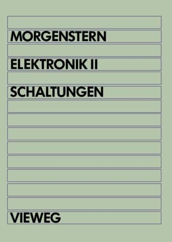 Elektronik: Band II: Schaltungen (German Edition)