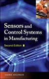img - for Sensors and Control Systems in Manufacturing, Second Edition book / textbook / text book