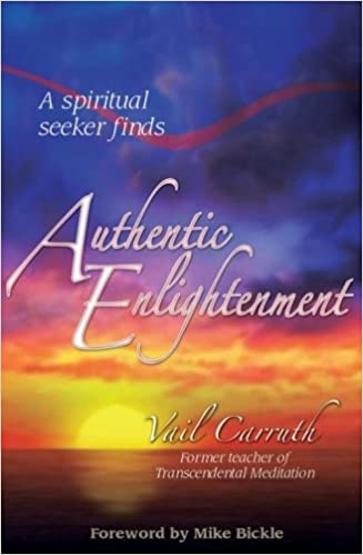 Authentic Enlightenment by Vail Carruth (2007-12-01)