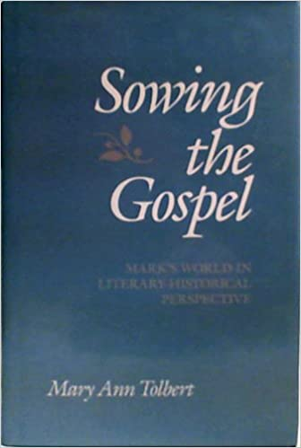 Sowing the Gospel: St.Mark's World in Literary-historical Perspective