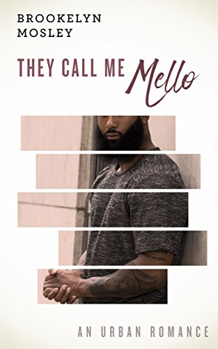 Books : They Call Me Mello: An Urban Romance