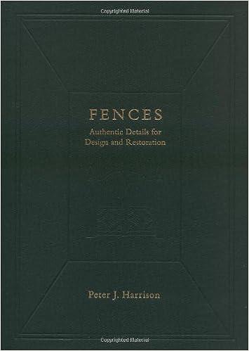 Fences: Authentic Details for Design and Restoration