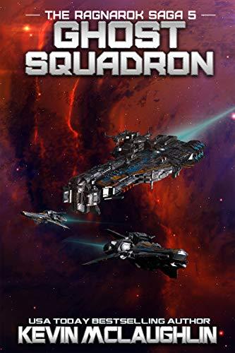 (Ghost Squadron (The Ragnarok Saga Book)