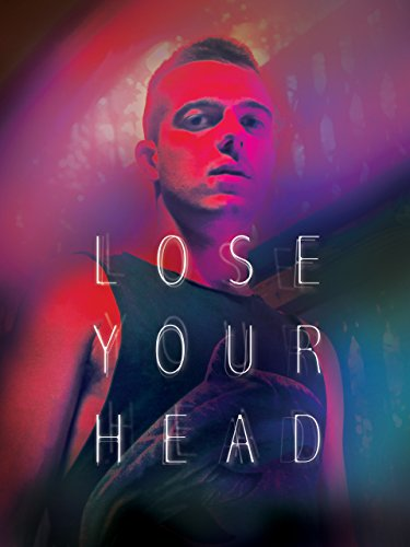 Lose Your Head by