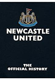 Newcastle United Fc - the Official History