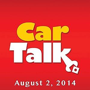 Car Talk, The Bet, August 2, 2014 Radio/TV Program