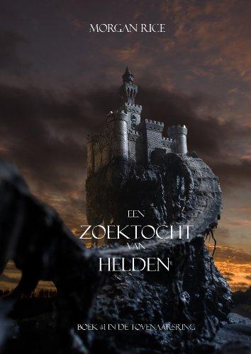 Een Zoektocht Van Helden Boek 1 In De Tovenaarsring Dutch Edition