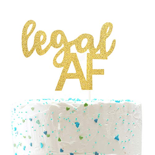 Legal AF Birthday Cake Topper for 18th / 19th / 21st Birthday Party Decorations (Double Sided Gold Glitter)]()