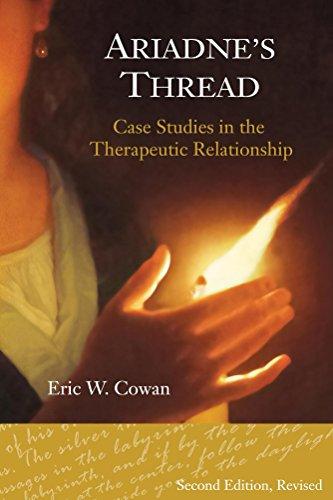 Ariadne's Thread: Case Studies in the Therapeutic Relationship