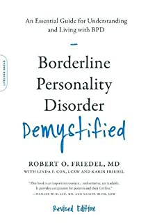 Book Cover: Borderline Personality Disorder Demystified, Revised Edition: An Essential Guide for Understanding and Living with BPD