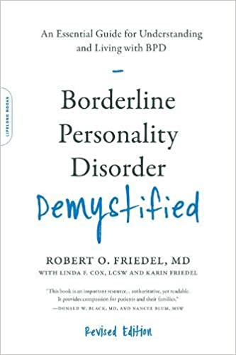 Borderline Personality Disorder Demystified, Revised Edition: An