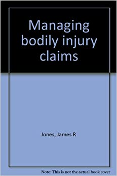 Book Managing bodily injury claims