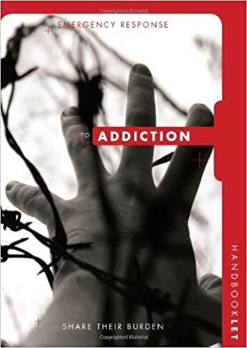 Read online Group's Emergency Response Handbooklet: Addiction PDF, azw (Kindle), ePub