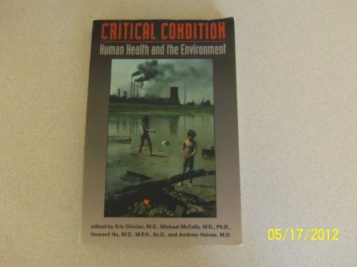 Critical Condition: Human Health and the Environment