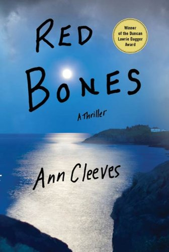 Red Bones: A Thriller (Shetland Book 3) (List Of Islands In The British Isles)