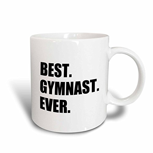 Gymnastics Mug (3dRose mug_185006_1 Best Gymnast Ever Fun Gift for Talented Gymnastics Athletes Text Ceramic Mug, 11 oz, White)