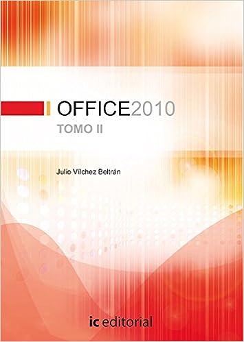 Libros de epub para descargar gratis Office 2010 - tomo 2 in Spanish PDF CHM ePub 8483646773