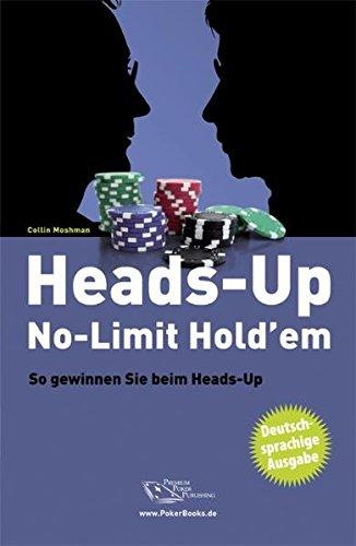 Heads-Up No-Limit Hold'em: So gewinnen Sie beim Heads-Up - Poker
