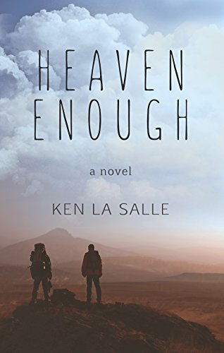 Heaven Enough by [La Salle, Ken]