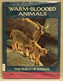 Warm-Blooded Animals, Maurice Burton, 0816010595