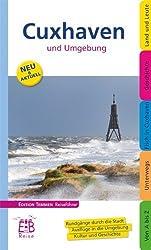 Cuxhaven und Umgebung. Edition Temmen Reiseführer: Rundgänge durch die Stadt. Ausflüge in die Umgebung. Kultur und Geschichte von Thomas Sassen (2013) Broschiert