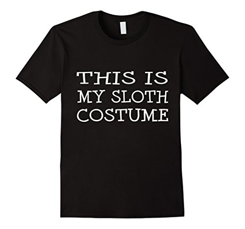 Mens This is My Sloth Costume T-Shirt Last Minute Halloween Party XL (Last Minute Halloween Costumes College)