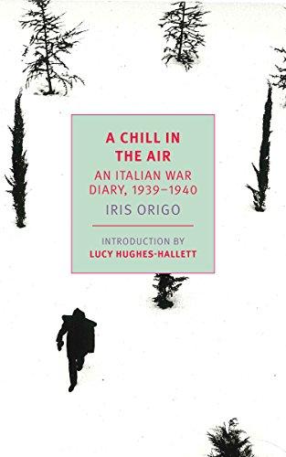 - A Chill in the Air: An Italian War Diary, 1939-1940