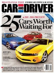 Car and Driver May 2010 25 Cars Worth Waiting For 2011-2014 Preview Toyota FT86 BMW M5 Ferrari 599XX Porsche 911 GT3