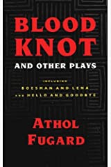 Blood Knot and Other Plays Kindle Edition