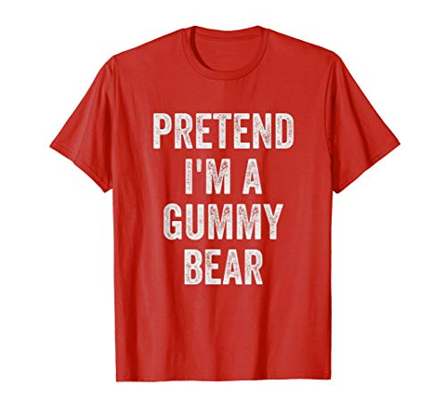 Lazy Halloween Costume Shirt Gift Pretend I'm A Gummy Bear T-Shirt (The Best Gummy Bears)