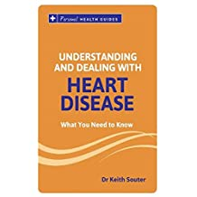 Your Guide to Understanding and Dealing with Heart Disease