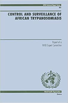 Control And Surveillance Of African Trypanosomiasis: Report Of A Who Expert Committee por World Health Organization(who) epub