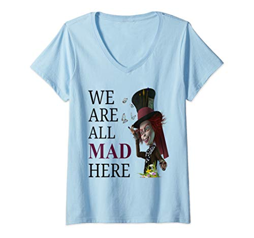 Womens Alice in Wonderland Quote Mad Hatter Men Women Gift V-Neck T-Shirt -