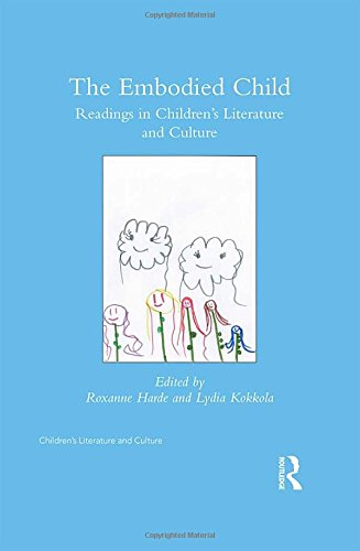 The Embodied Child: Readings in Children's Literature and Culture