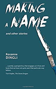 Making a Name and other stories