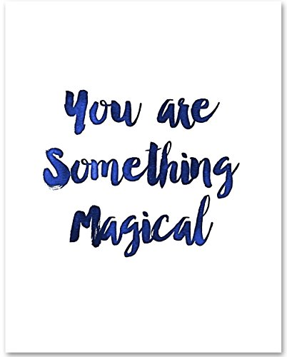 You Are Something Magical - 11x14 Unframed Typography Art Print - Great Nursery or Child's Room Decor from Personalized Signs by Lone Star Art