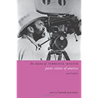 The Cinema of Terrence Malick: Poetic Visions of America 2ed