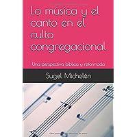 La música y el canto en el culto