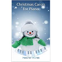 Christmas Carols for Piano: Easy arrangements of 21 traditional Christmas carols in a popular, sometimes jazzy style