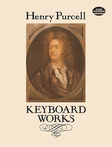 Keyboard Works (Dover Music for Piano)