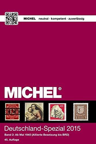 MICHEL-Katalog Deutschland-Spezial 2015, Band 2: in Farbe