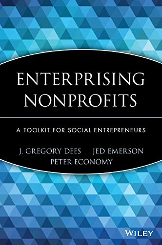 Enterprising Nonprofits: A Toolkit for Social Entrepreneurs