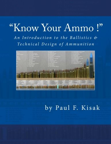 An-Introduction-to-the-Ballistics-Technical-Design-of-Ammunition-Contains-Best-load-technical-data-for-over-200-of-the-most-popular-calibers